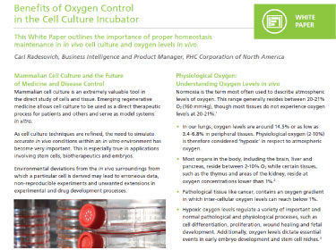 Benefits of Oxygen Control in the Cell Culture Incubator